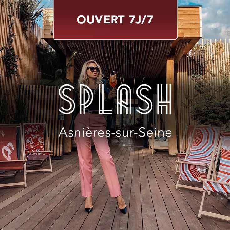 Réservez le Splash